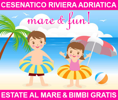 BiondiHotel Cesenatico Adriatica - Estate al mare e bimbi gratis