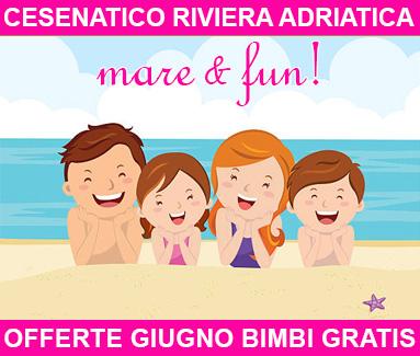 BiondiHotels Cesenatico Adriatica - Offerte Giugno bimbi gratis
