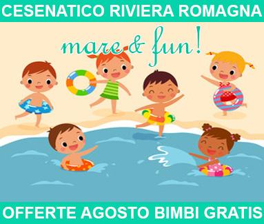 Biondi Hotels Cesenatico Romagna - Offerte Agosto bimbi gratis