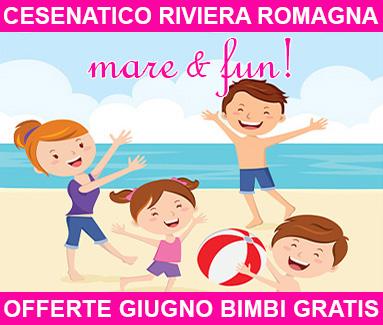 BiondiHotels Cesenatico Romagna - Offerte Giugno bimbi gratis