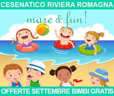 BiondiHotels Cesenatico Romagna - Offerte Settembre bimbi gratis