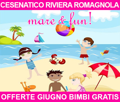 BiondiHotels Cesenatico Romagnola - Offerte Giugno bimbi gratis