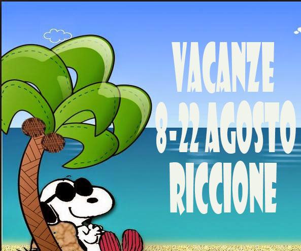 vacanze 8-22 agosto ferragosto a Riccione